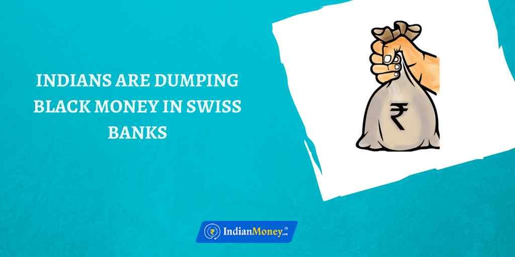Indians Are Dumping Black Money In Swiss Banks With Images