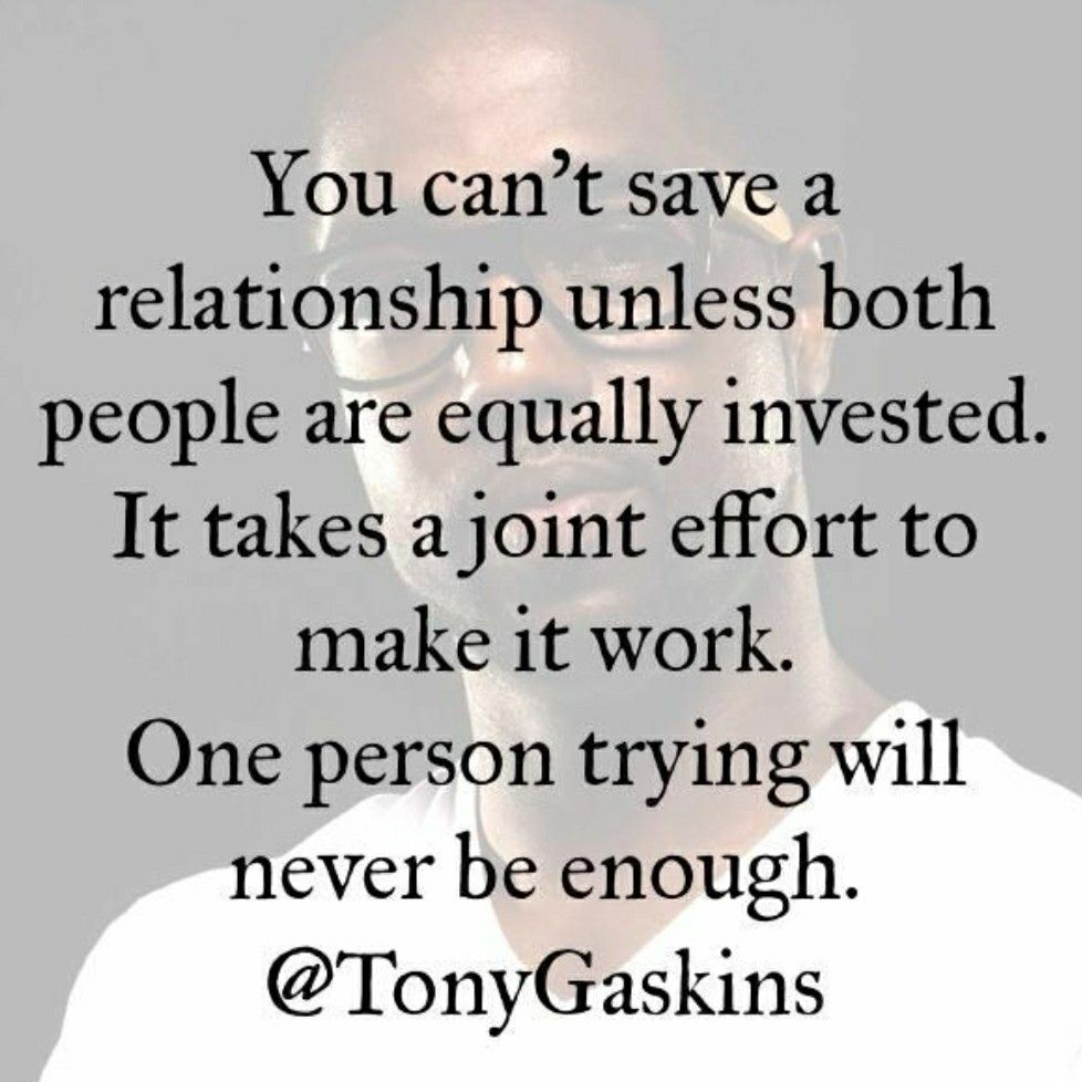 Pin By Mike Hickman On Truths Effort Quotes Making A Relationship Work Meaningful Quotes