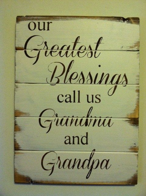 Our Greatest Blessings Call Us Grandma And Grandpa 14w X 21h Hand