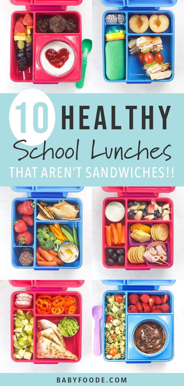 10 Easy + Healthy School Lunch Ideas (no sandwiches!) - Baby Foode #bentoboxlunch