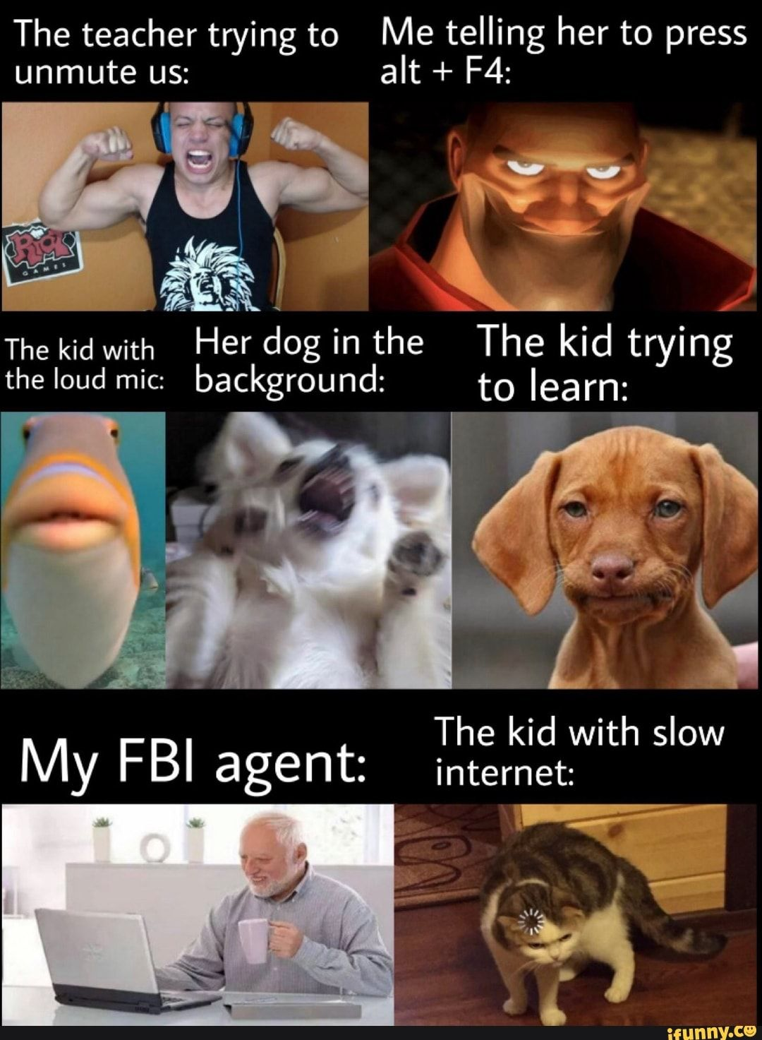 The Teacher Trying To Me Telling Her To Press A The Kid With Her Dog I Inthe The Kid Trying The Kid With Slow My Fbi Agent Internet Ifunny In