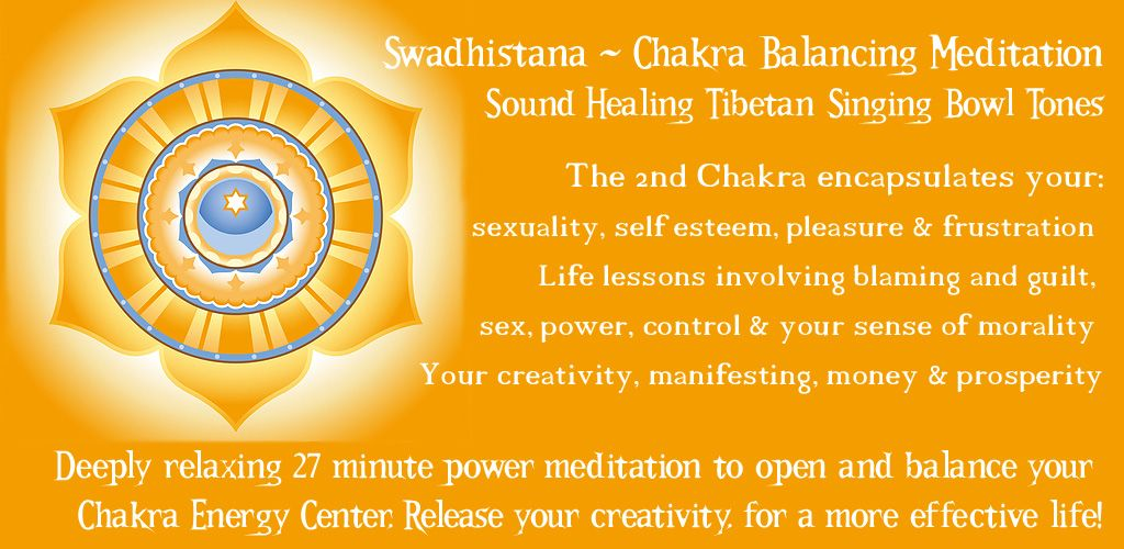 Modern Schumann resonance sound healing for the Sacral chakra Android app - Luxury sound healing Style