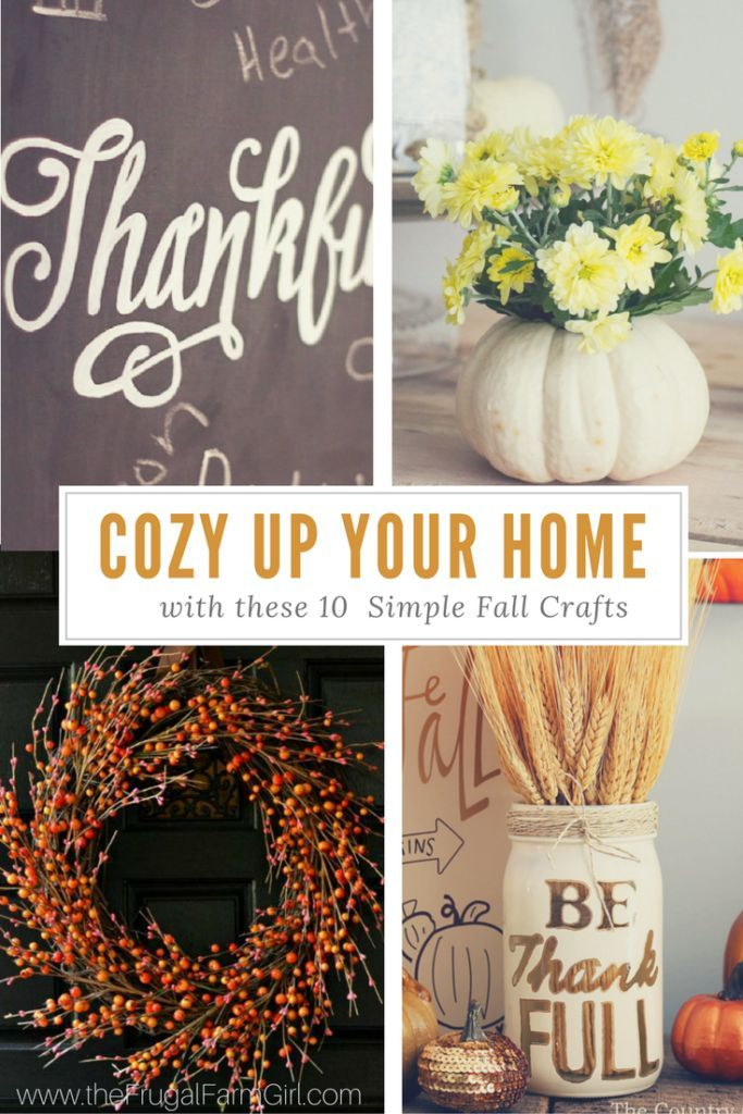 Cozy Up Your Home With These 10 Simple Fall Crafts For The Home