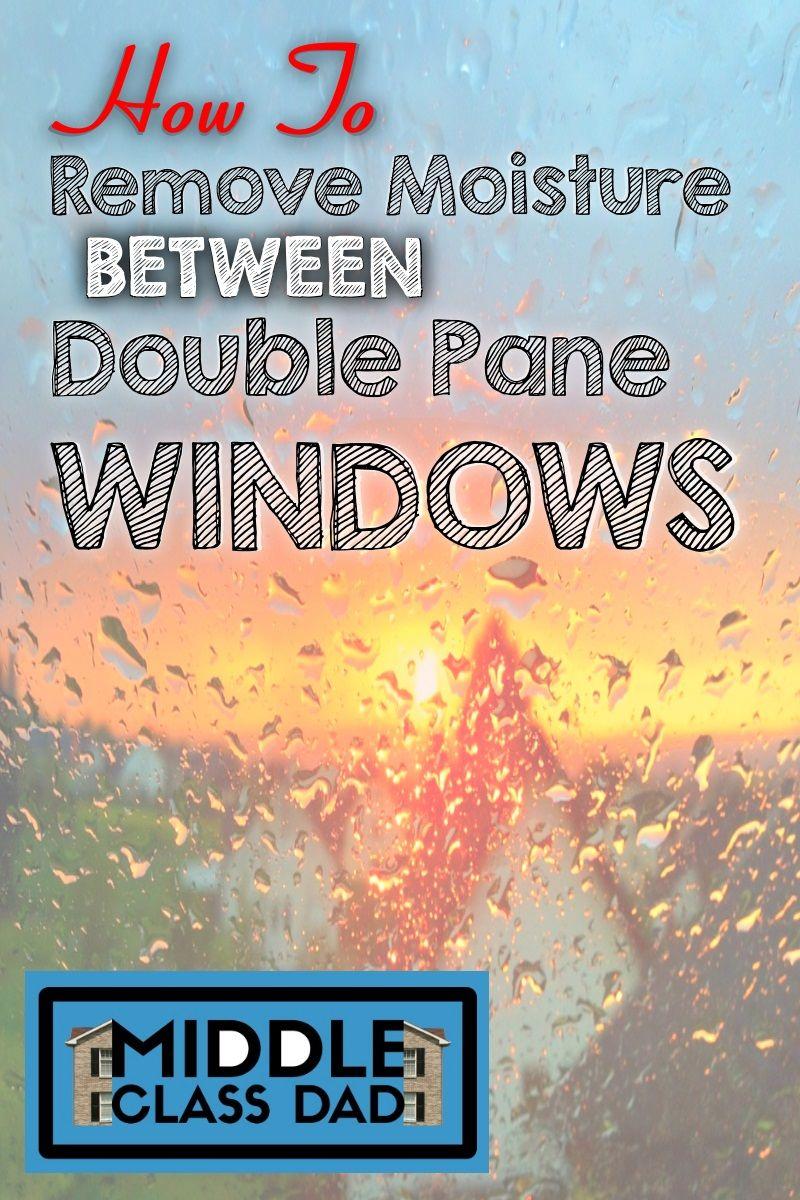 Double Pane Foggy Window Repair DIY in 3 Easy Steps