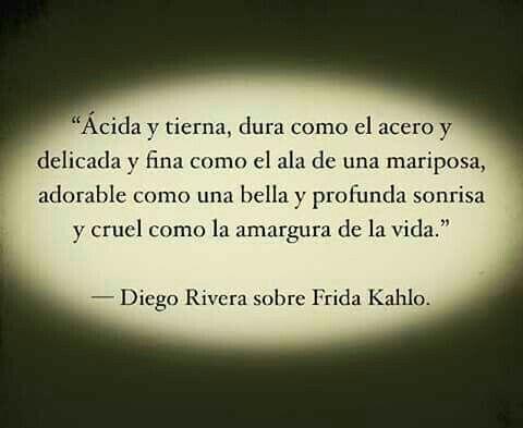 Poema De Diego Rivera A Frida Kahlo Poesia Diego Rivera Sobre Frida Kahlo Frase De Frida Kahlo