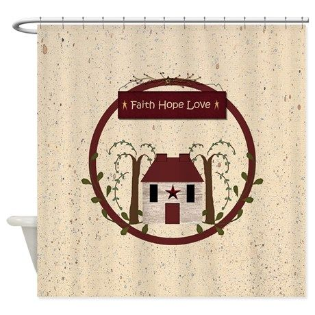 Faith Hope Love Shower Curtain By Mousefx Art Gifts By Sandi Frunzi Faith Hope Love Hope Love Primitive Bathrooms