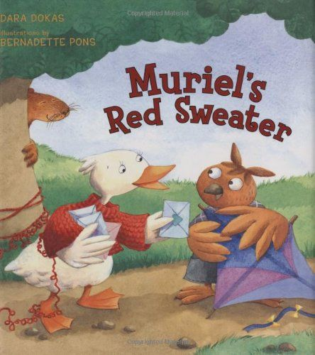 Muriel's Red Sweater by Dara Dokas | Ducks Storytime | Pinterest ...