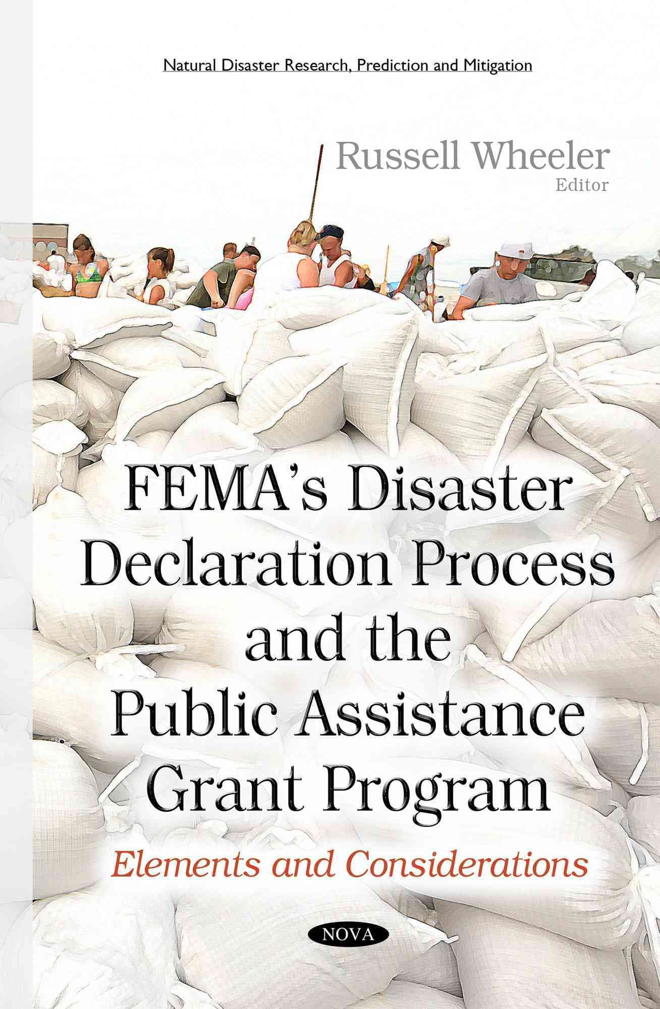 Fema S Disaster Declaration Process And The Public Assistance
