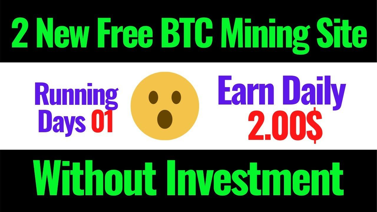 2 New Free Bitcoin Mining Website 2020 Without investment New BTC Mining Site 2020