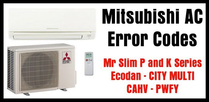 Mitsubishi Air Conditioner AC Error Codes - Mr Slim P and K