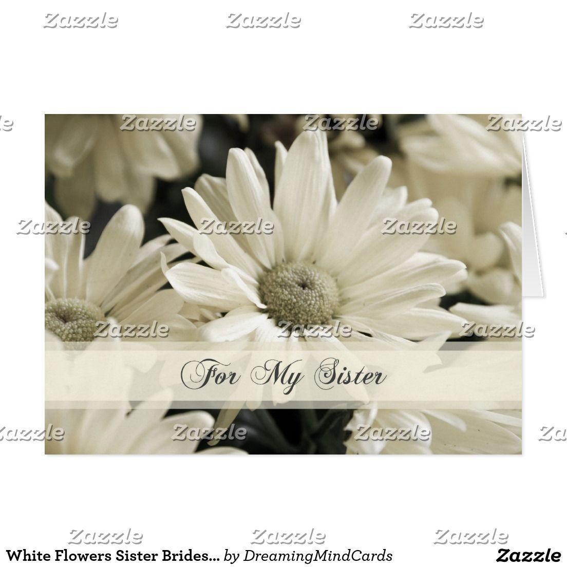 White flowers sister bridesmaid invitation card zazzle