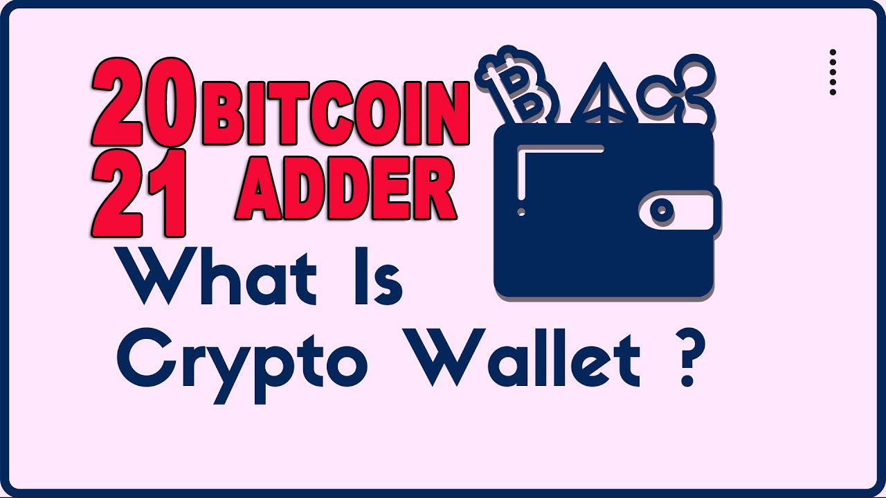bitcoin adder 2021 cheie