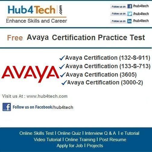 Hub4Tech.com Portal provides Online Skill Test on Avaya. Visit- http ...
