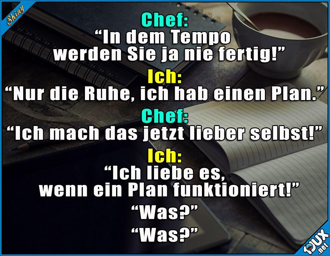 Der Plan hat super funktioniert! :P #Chef #Arbeit #Humor # ...