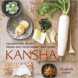 Kansha celebrating japans vegan and vegetarian traditions books forumfinder Images