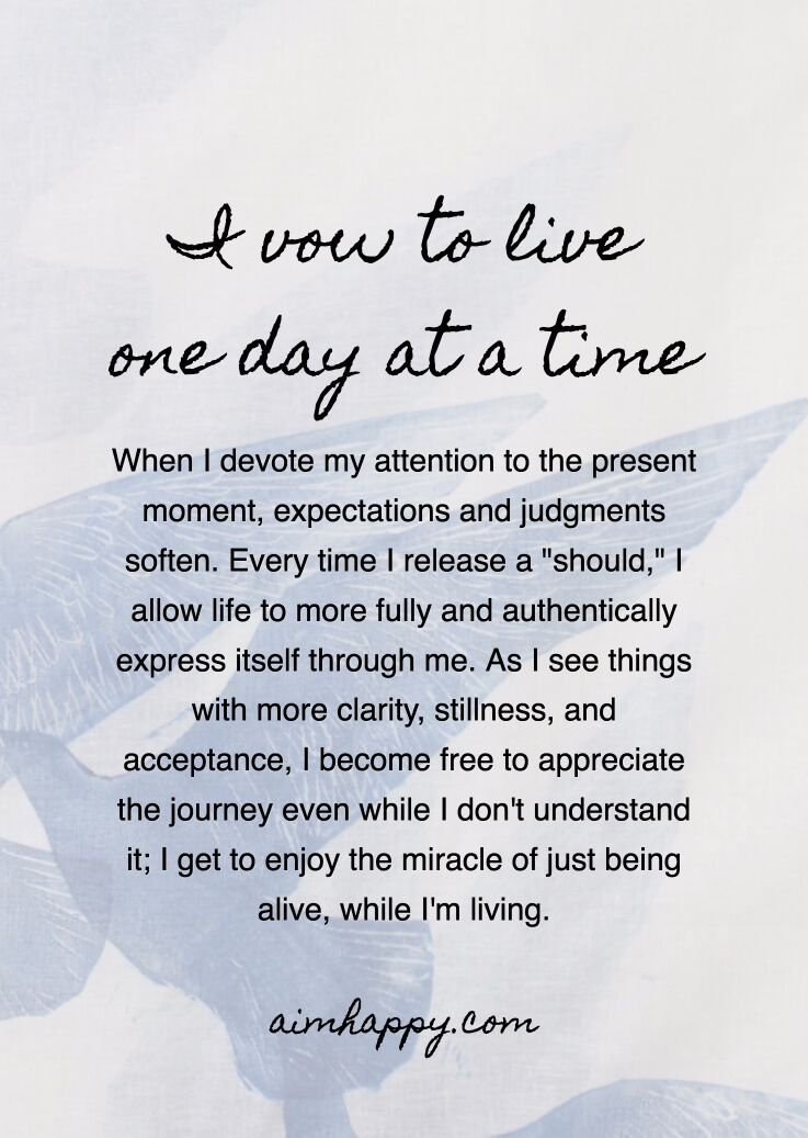 A Sincere Pact to Live One Day at a Time | healing affirmations