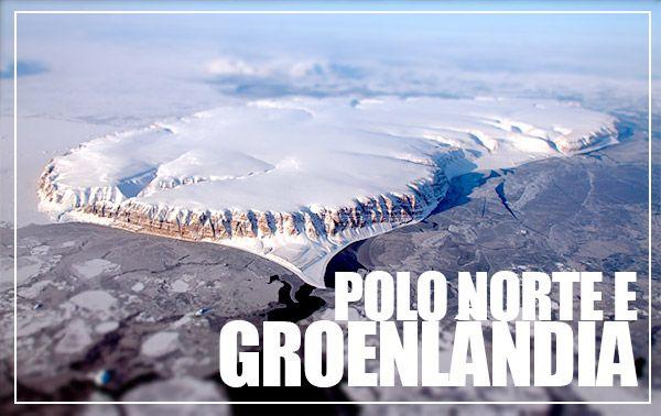 Um passeio aéreo estonteante pelo Polo Norte e pela Groenlândia