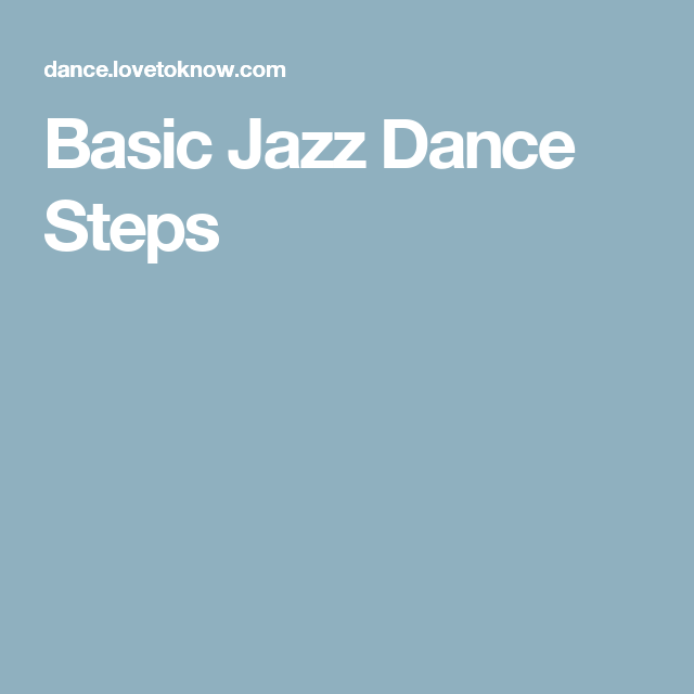 Basic Jazz Dance Steps