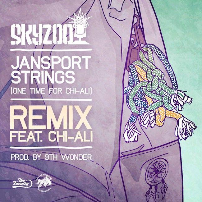 Skyzoo – Jansport Strings ft. Chi-Ali (Remix)