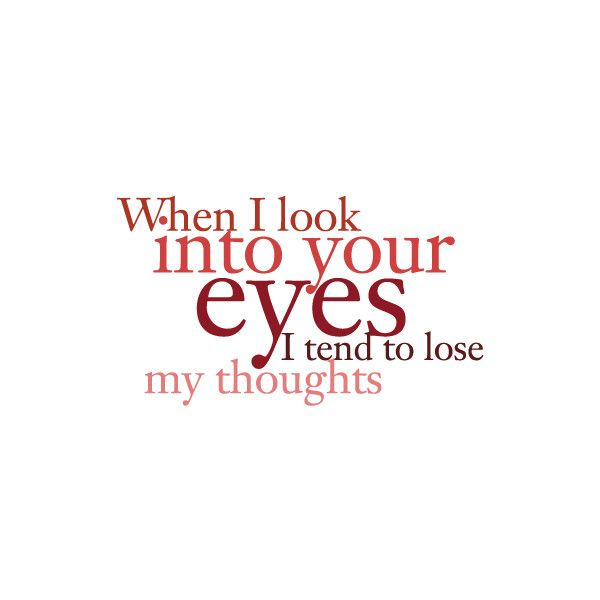 Exactly My Love Nothing Else Exists You Still Take My Breath Away I M Still The Luckiest Girl In The Wor Flirty Quotes Beautiful Eyes Quotes Flirting Quotes