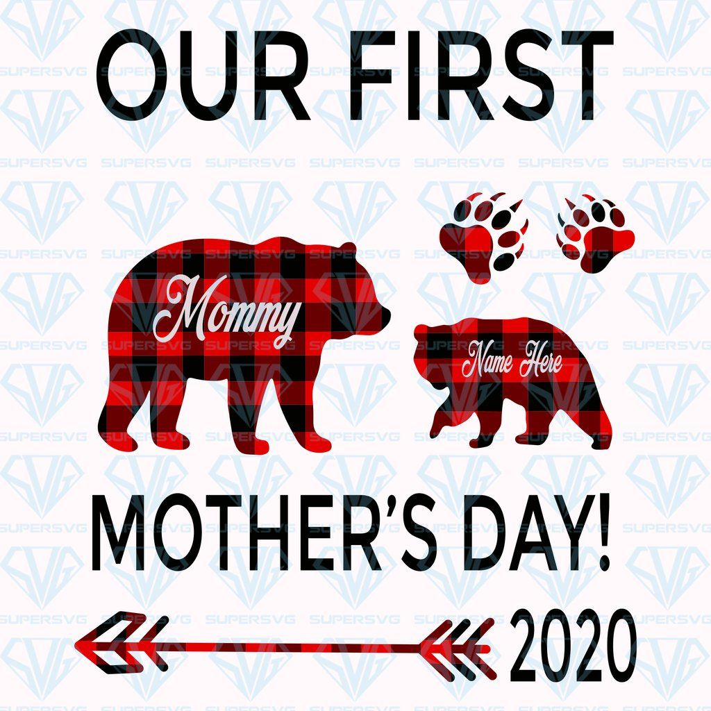 Our First Mommy Mother's Day! 2020 SVG Files For