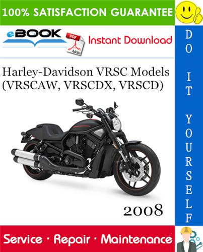 2008 Harley Davidson Vrsc Models Vrscaw Vrscdx Vrscd Motorcycle Service Repair Manual Motorcycle Model 2008 Harley Davidson Night Rod Special