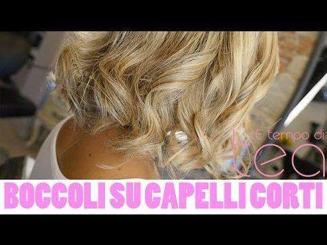 Boccoli capelli corti tutorial