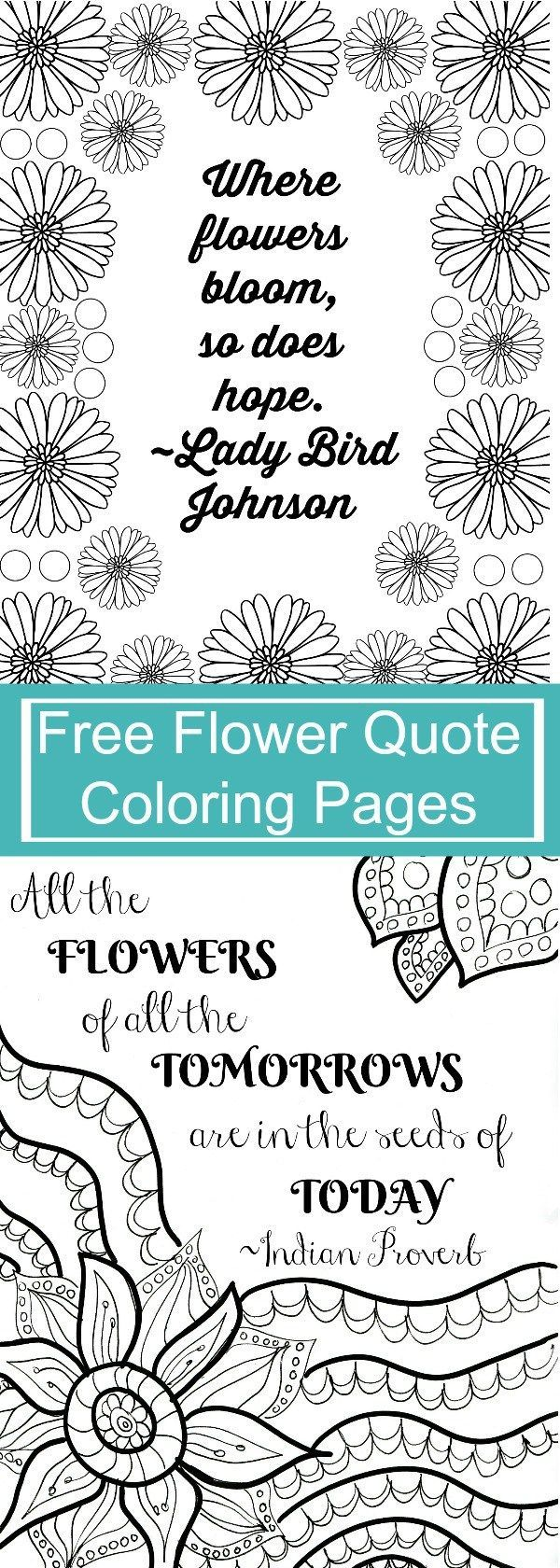 FREE Printable Flower Quote Coloring Pages | Free printable ...