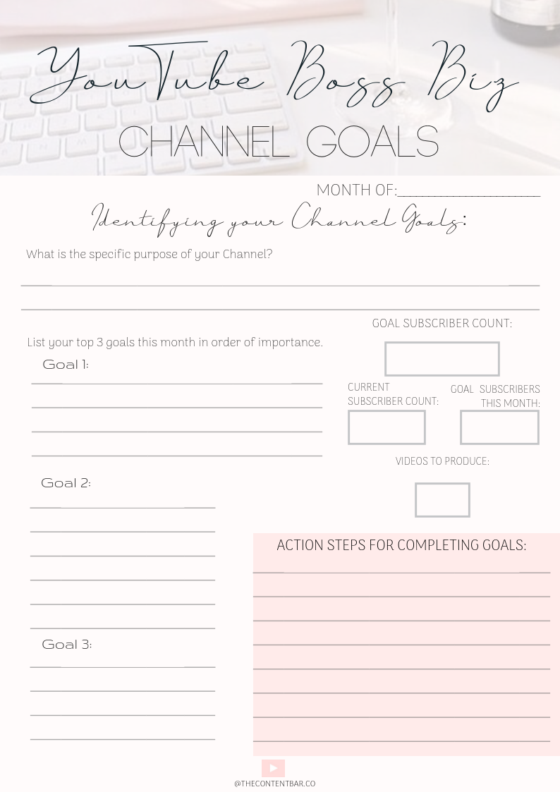 CREATING CHANNEL GOALS FOR YOUTUBE Goals printable