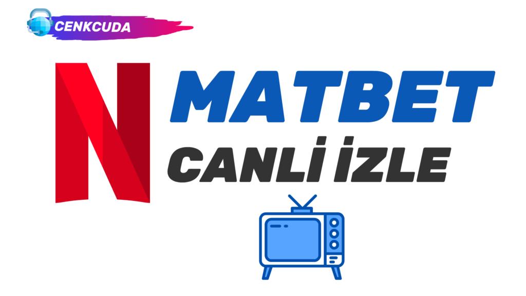 Matbet Tv Canli Mac Izle Mac Premier Lig Izleme