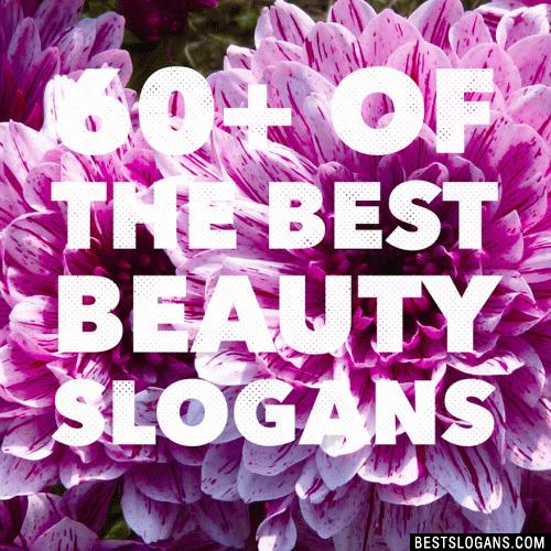 60+ Catchy Skin Care, Makeup & Beauty Slogans, Phrases & Taglines