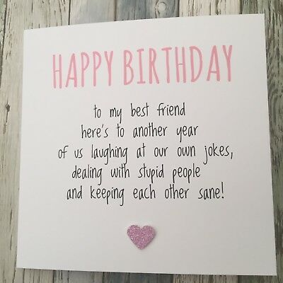 With Pink Glittery Heart 300gsm White Matt Card Or If You Need Your Card In A Hurry Or In 2020 Birthday Cards For Friends Birthday Card Messages Best Friend Birthday