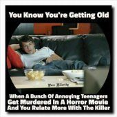 You know you're getting old...