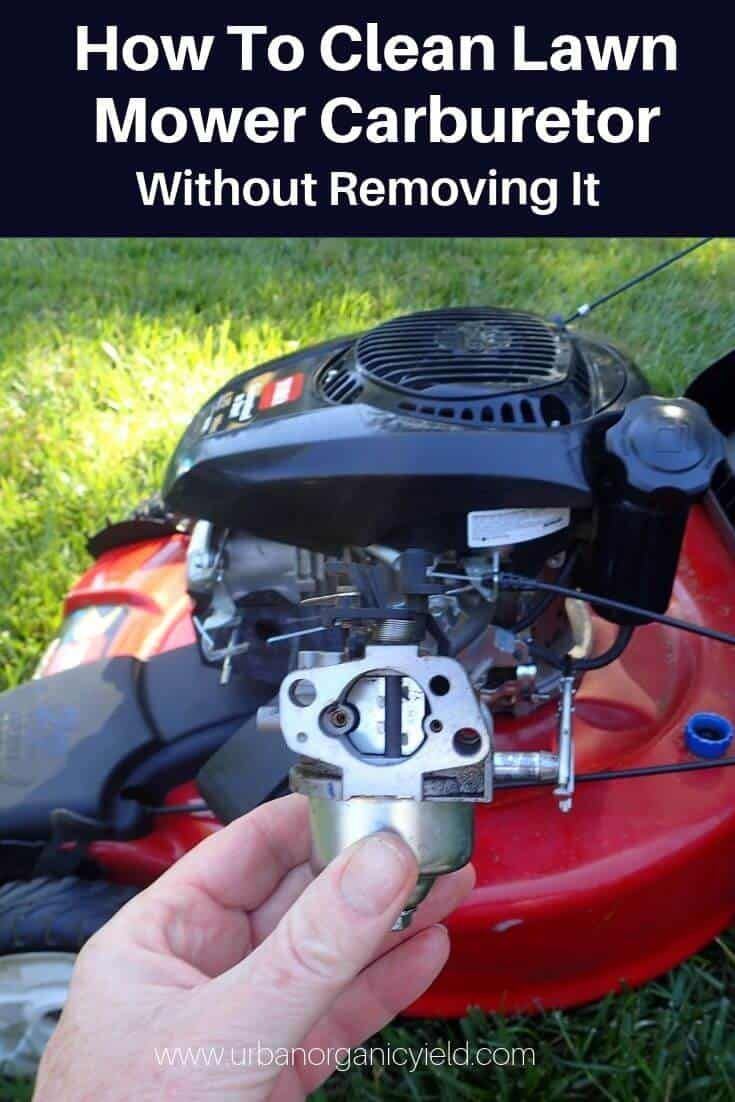 How to clean a carburetor on a lawn mower without removing