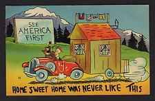 comic postcard 1942 See America First, Home never like this early travel trailer