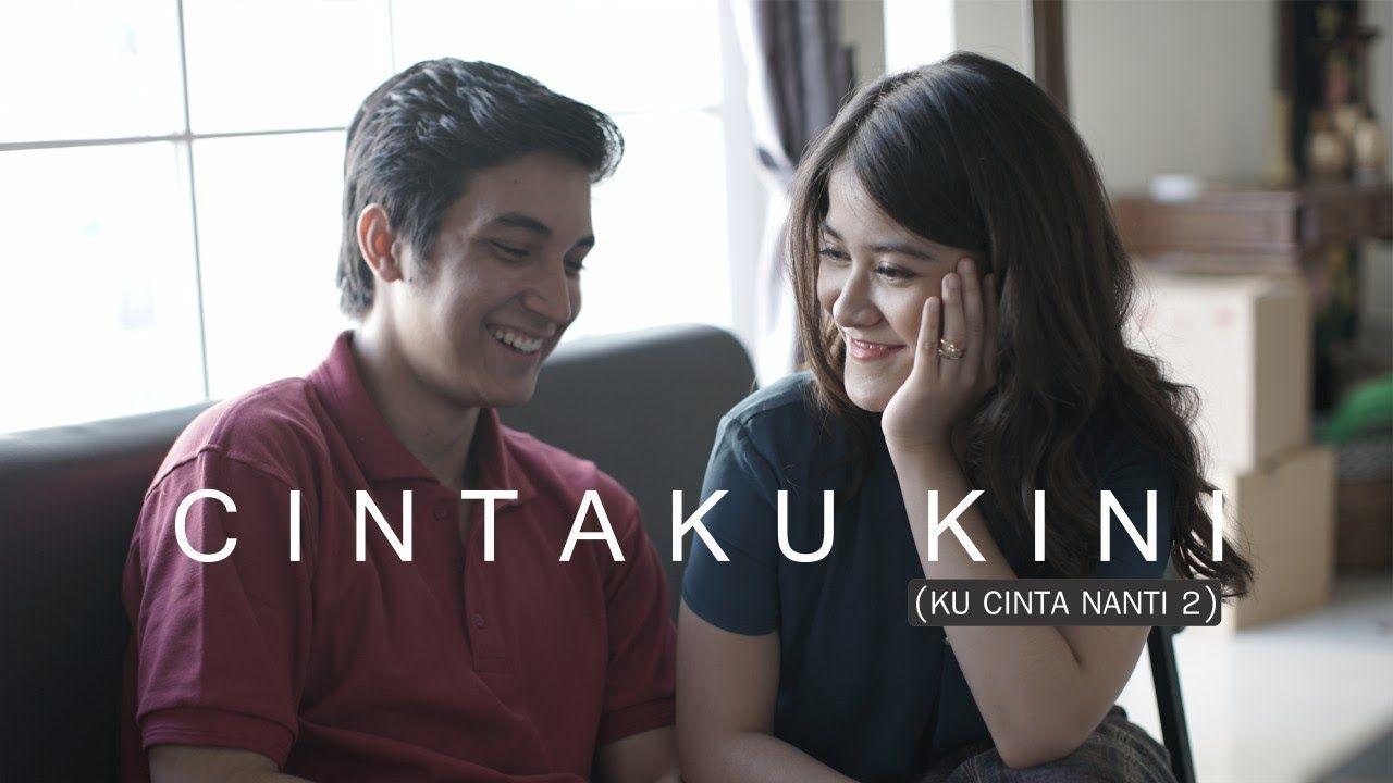 Ashira Zamita Cintaku Kini Ku Cinta Nanti 2 Official Music Video Di 2020 Lirik Lagu Cinta Orang