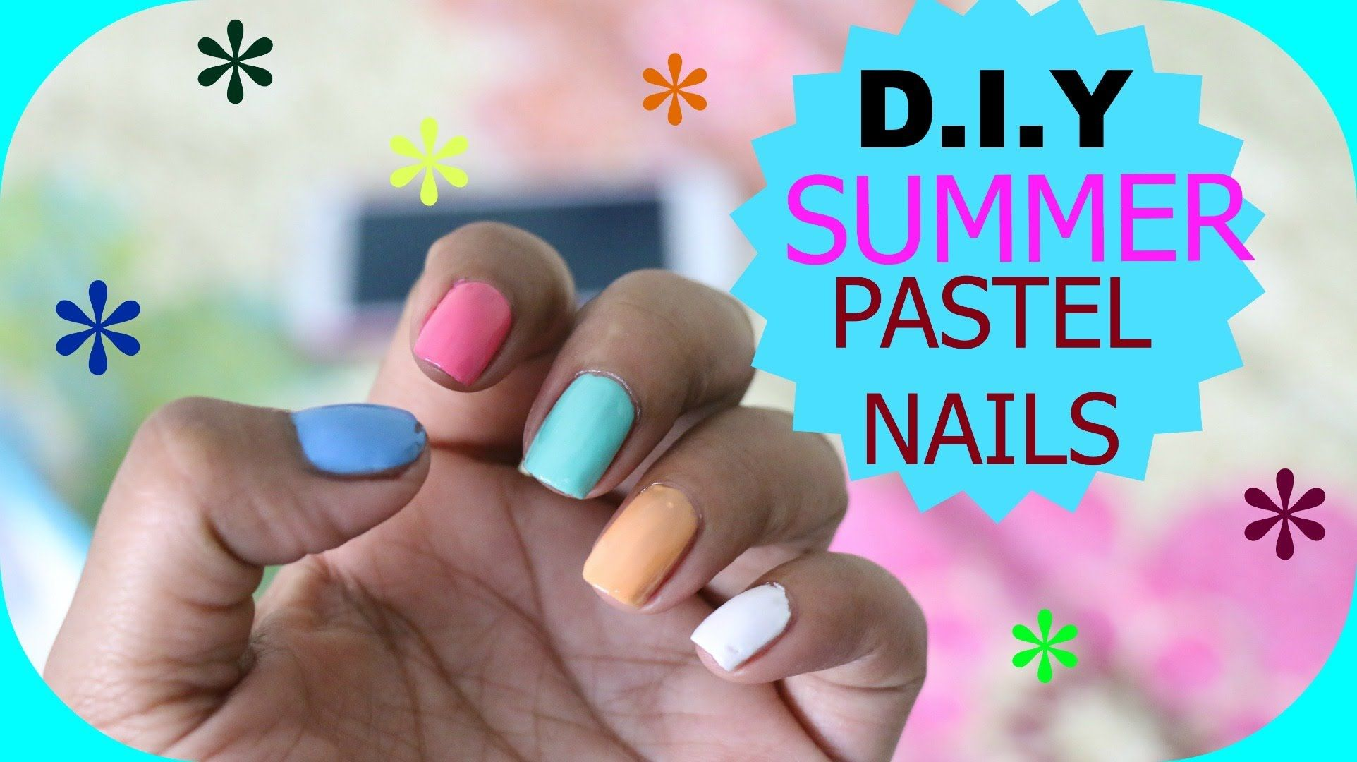 Summer Pastel nails DIY Manicure Tutorial For Beginners