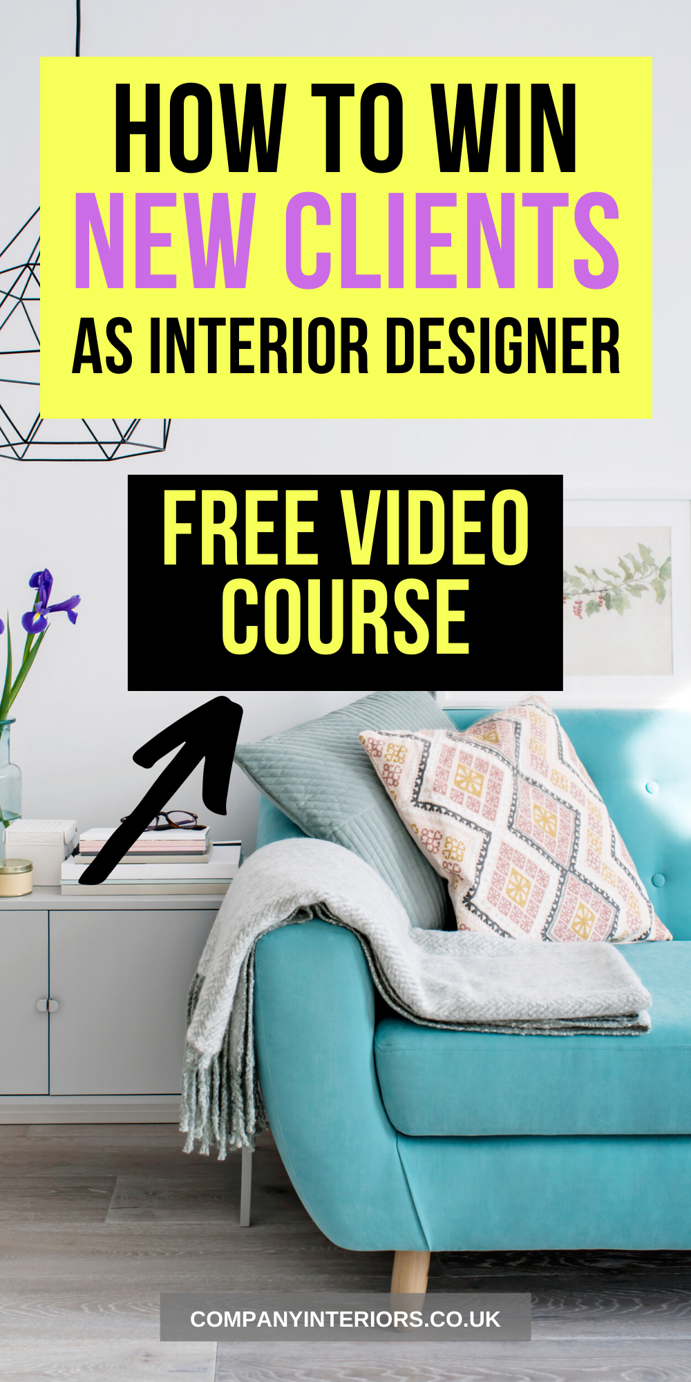 Free Online Course For Interior Designers How To Win The Right New Clients And Repel The Wrong Ones Nick Clarke From Com Interior Design Business Workplace Design Online Courses