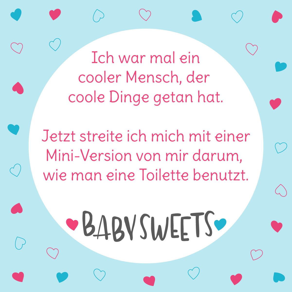 Lustige Spruche Und Niedliche Babysachen Bei Baby Sweets Babyspruch Lustige Spruche Baby Spruche