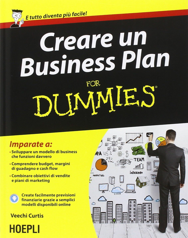 """Creare un Business Plan For Dummies Veechi Curtis"