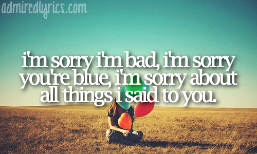 Sorry songs for girlfriends