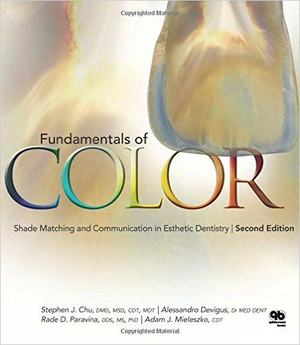 Fundamentals of Color: Shade Matching and Communiation in Esthetic Dentistry: 9780867154979: Medicine & Health Science Books @ Amazon.com
