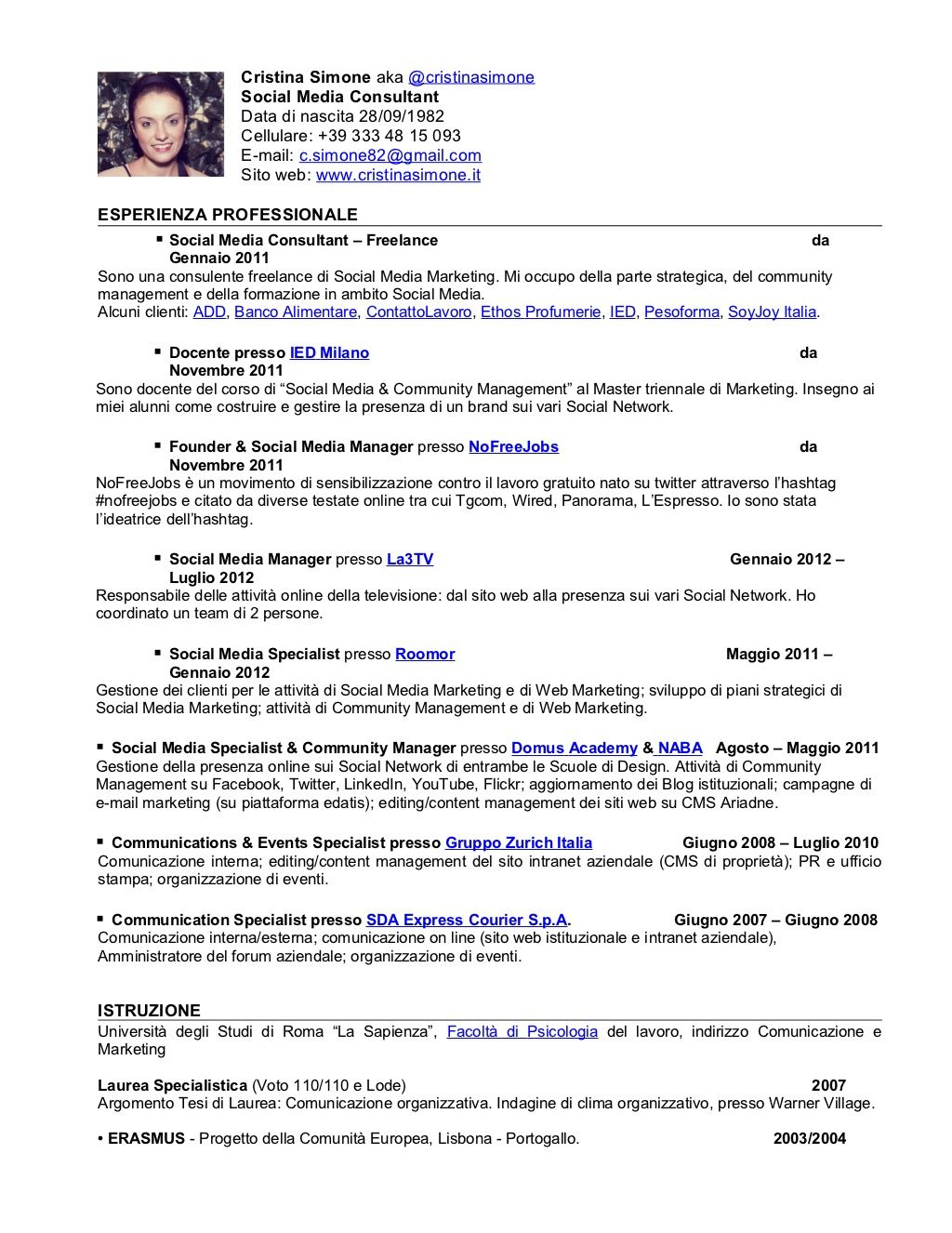 Curriculum Vitae By Cristina Simone Via Slideshare Cv Socialmedia Socialmediamanager Social Media Marketing Consultant Marketing Consultant Social Media