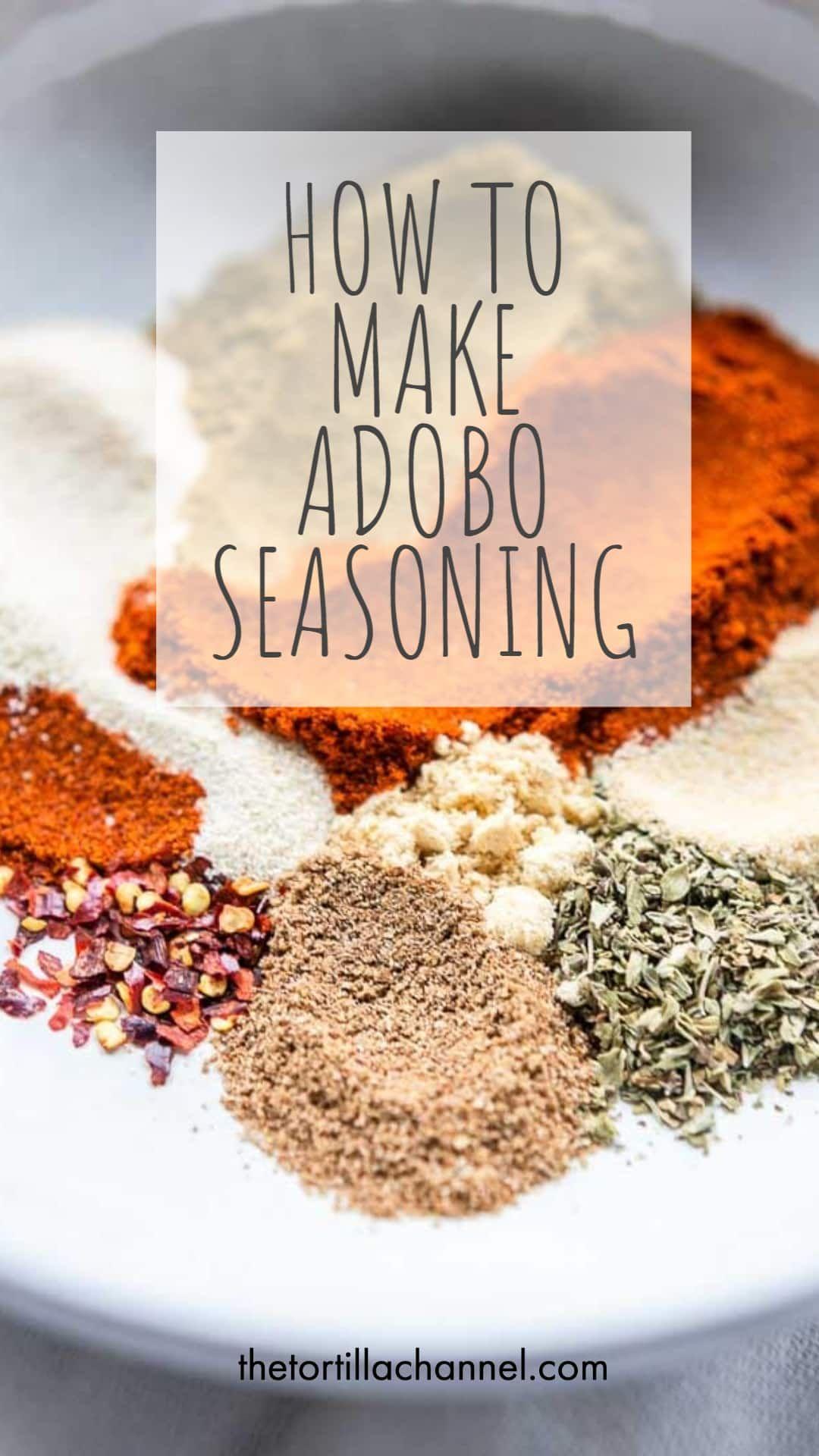 How To Make Adobo Seasoning In 2021 Adobo Seasoning Adobo Seasonings