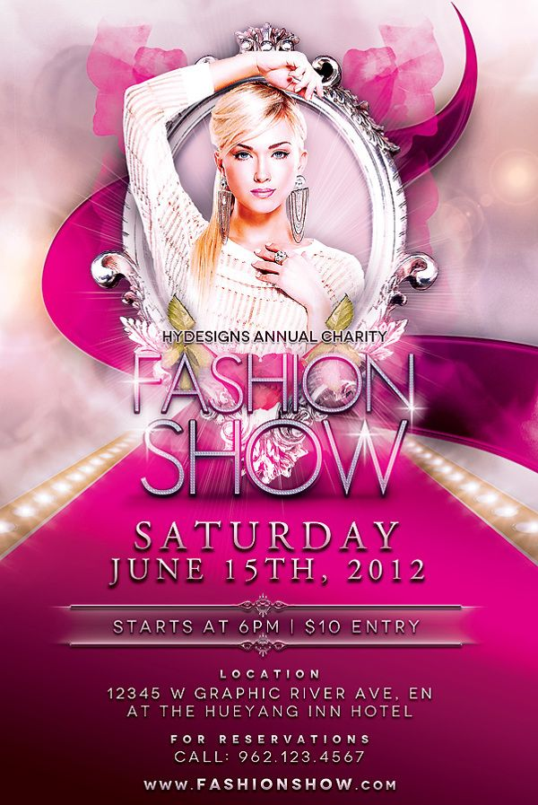Fashion Show Flyer Template By Hue Yang Via Behance Fashion Show Poster Flyer Event Flyer Templates