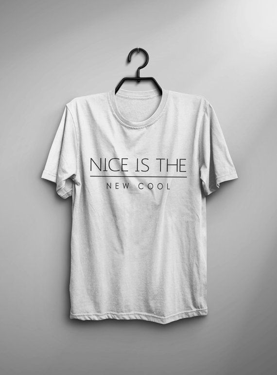 d846a2a9cc54 Nice is the new cool womens graphic tees tumblr tshirt with sayings for women  funny t shirt screen p