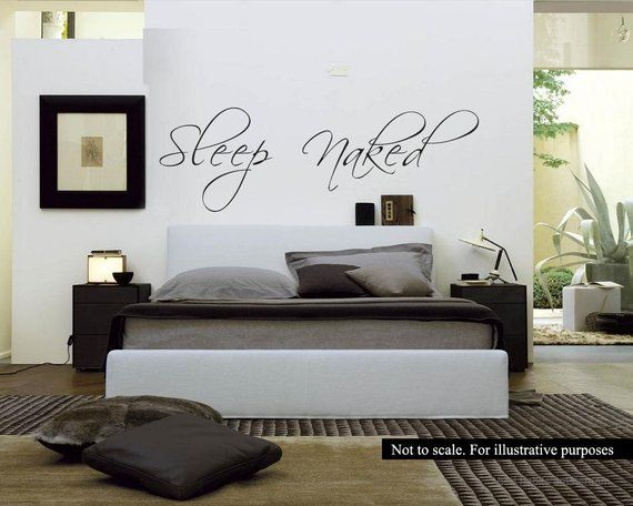 Sleep Naked Wall Decal Large bedroom intimate free guest room funny