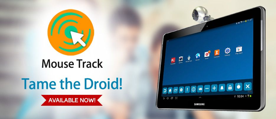 MouseTrack allows anyone with an Android Tablet/Phone