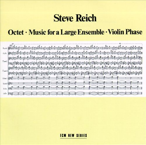 Steve Reich – Music for a Large Ensemble (1980)