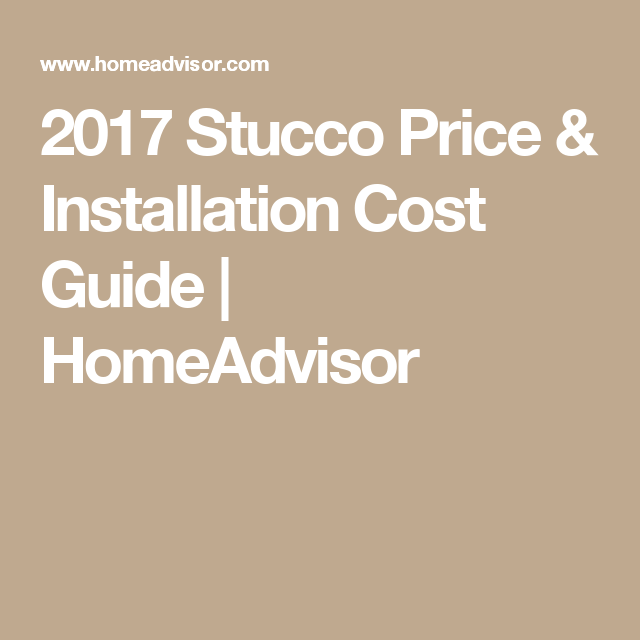 2017 Stucco Price Amp Installation Cost Guide Homeadvisor Patio Installation Stucco Siding